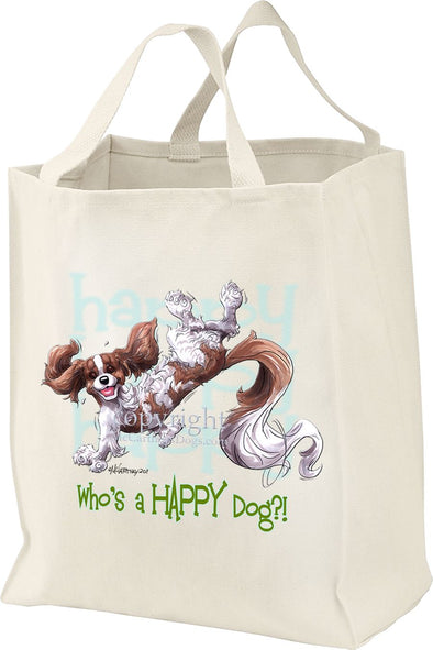 Cavalier King Charles  Blenheim - Who's A Happy Dog - Tote Bag