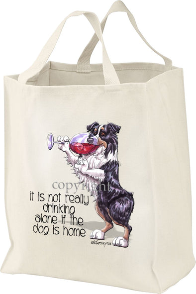Australian Shepherd  Black Tri - It's Not Drinking Alone - Tote Bag