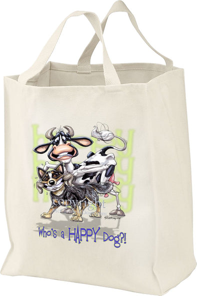 Australian Cattle Dog - Who's A Happy Dog - Tote Bag