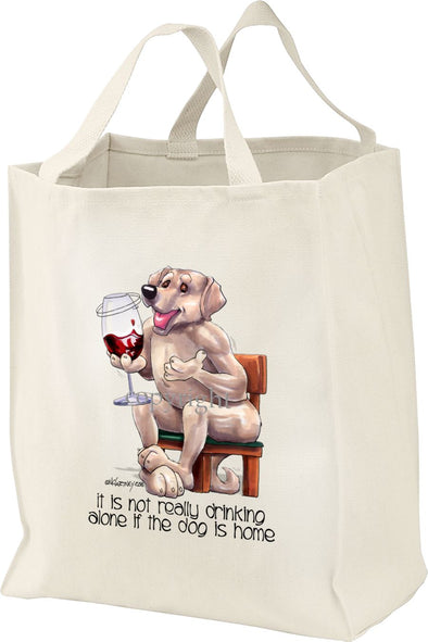 Labrador Retriever  Yellow - It's Not Drinking Alone - Tote Bag