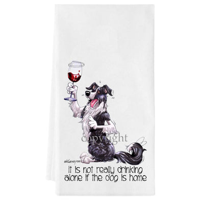 Border Collie - It's Not Drinking Alone - Towel