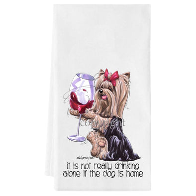 Yorkshire Terrier - It's Not Drinking Alone - Towel