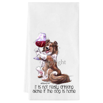 Shetland Sheepdog - It's Not Drinking Alone - Towel