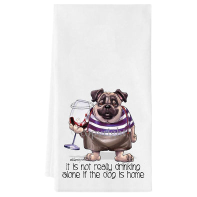 Pug - It's Not Drinking Alone - Towel