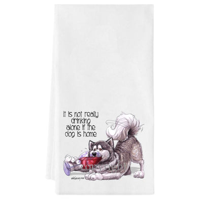 Alaskan Malamute - It's Not Drinking Alone - Towel