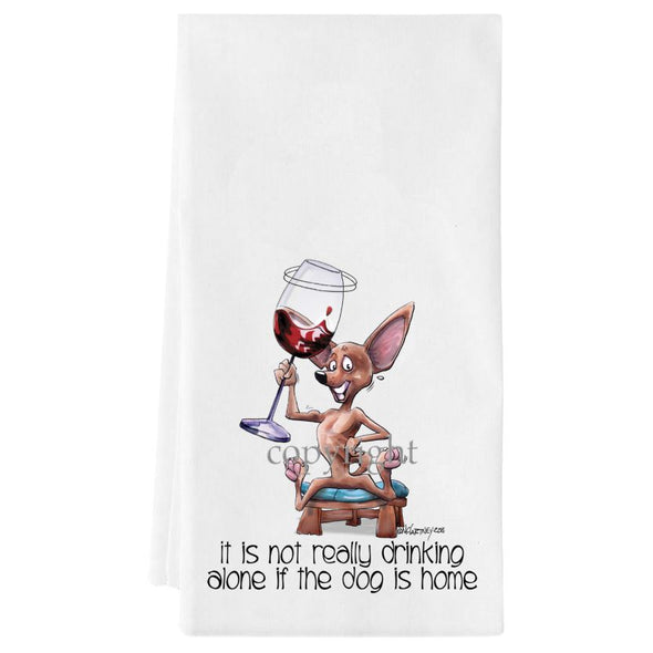Chihuahua  Smooth - It's Not Drinking Alone - Towel