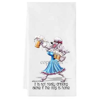 Poodle  White - It's Not Drinking Alone - Towel