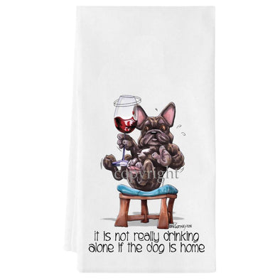 French Bulldog - It's Not Drinking Alone - Towel