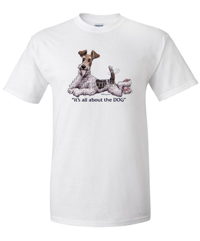Wire Fox Terrier - All About The Dog - T-Shirt