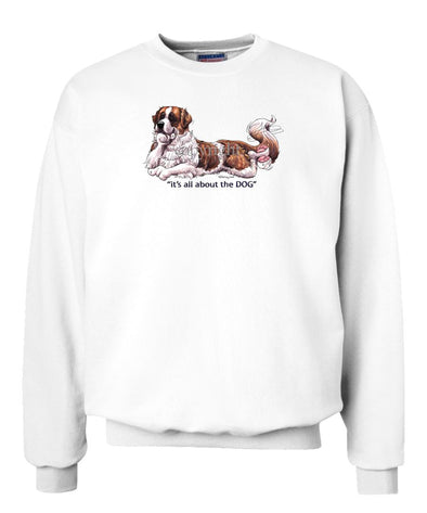 Saint Bernard - All About The Dog - Sweatshirt