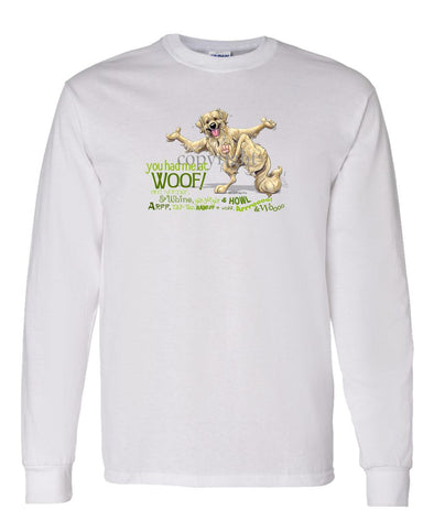 Golden Retriever - You Had Me at Woof - Long Sleeve T-Shirt