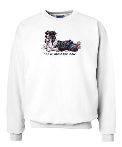 Australian Shepherd  Black Tri - All About The Dog - Sweatshirt