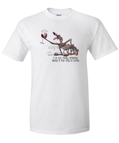 Greyhound - It's Not Drinking Alone - T-Shirt