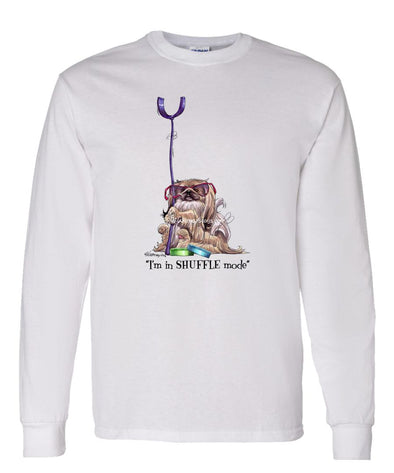 Pekingese - Shuffling - Mike's Faves - Long Sleeve T-Shirt