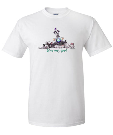 Schnauzer - Life Is Pretty Good - T-Shirt