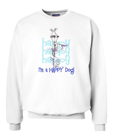 Whippet - 2 - Who's A Happy Dog - Sweatshirt