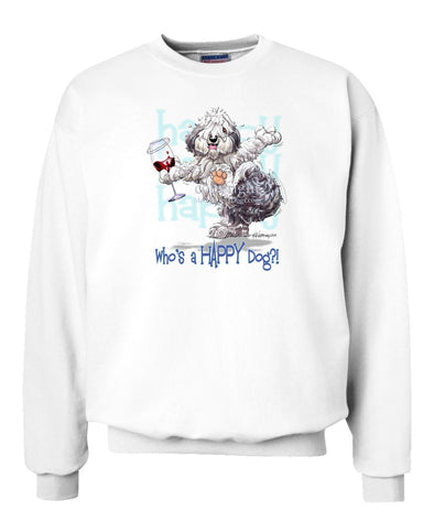 Old English Sheepdog - Who's A Happy Dog - Sweatshirt