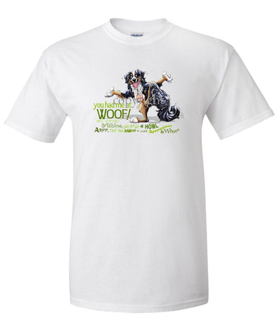 Bernese Mountain Dog - You Had Me at Woof - T-Shirt