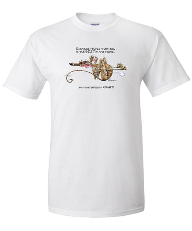 Greyhound - Best Dog in the World - T-Shirt