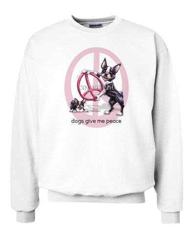 Boston Terrier - Peace Dogs - Sweatshirt