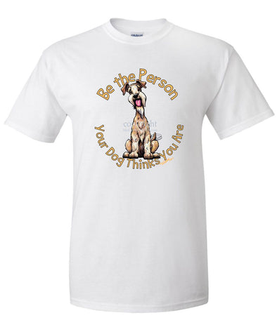 Lakeland Terrier - Be The Person - T-Shirt