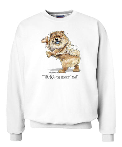 Chow Chow - Noticing Me - Mike's Faves - Sweatshirt