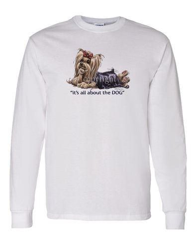 Yorkshire Terrier - All About The Dog - Long Sleeve T-Shirt