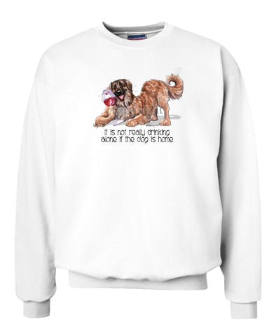 Leonberger - It's Not Drinking Alone - Sweatshirt
