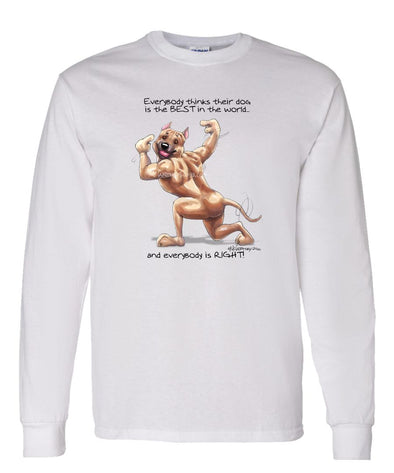 American Staffordshire Terrier - Best Dog in the World - Long Sleeve T-Shirt