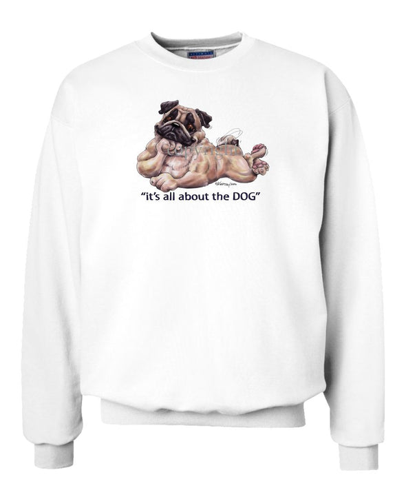 Pug - All About The Dog - Sweatshirt