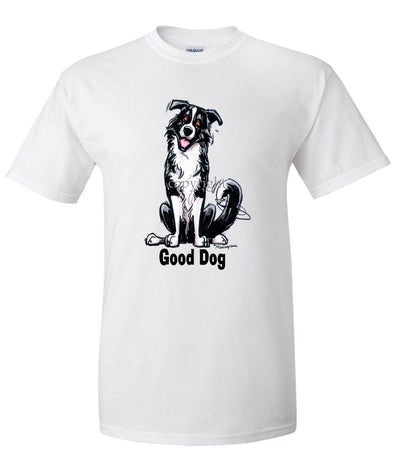 Border Collie - Good Dog - T-Shirt