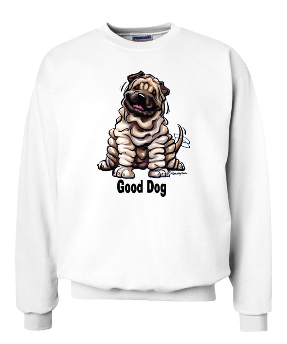 Shar Pei - Good Dog - Sweatshirt