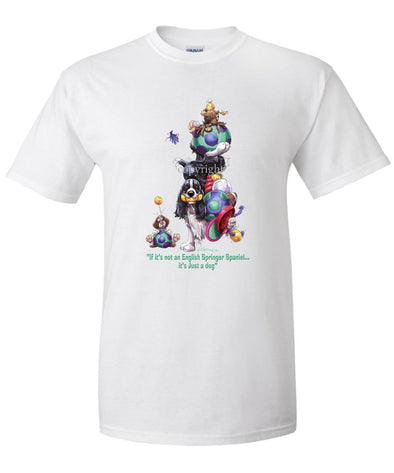 English Springer Spaniel - Not Just A Dog - T-Shirt