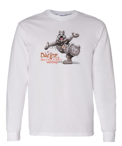 Bouvier Des Flandres - Dance Like Everyones Watching - Long Sleeve T-Shirt