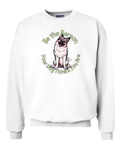 Norwegian Elkhound - Be The Person - Sweatshirt