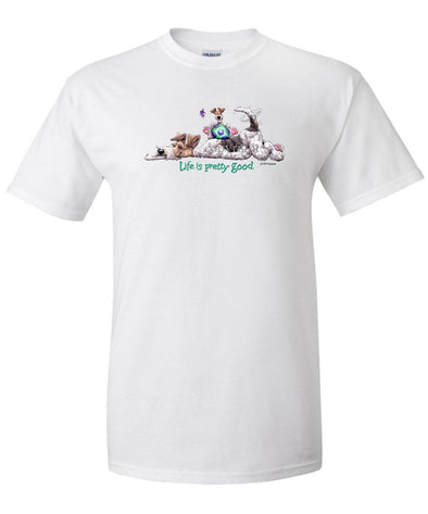 Wire Fox Terrier - Life Is Pretty Good - T-Shirt