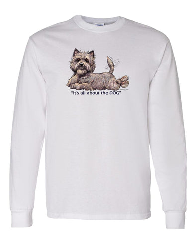 Cairn Terrier - All About The Dog - Long Sleeve T-Shirt