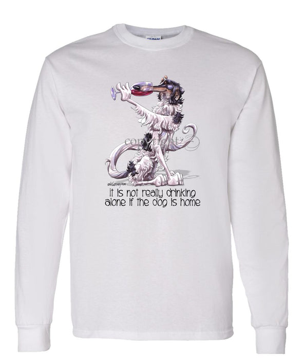 Borzoi - It's Not Drinking Alone - Long Sleeve T-Shirt