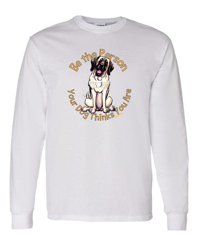 Mastiff - Be The Person - Long Sleeve T-Shirt