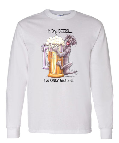 Weimaraner - Dog Beers - Long Sleeve T-Shirt