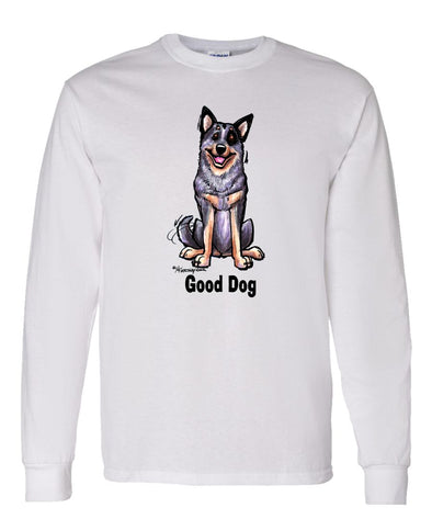 Australian Cattle Dog - Good Dog - Long Sleeve T-Shirt