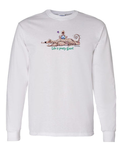 Afghan Hound - Life Is Pretty Good - Long Sleeve T-Shirt