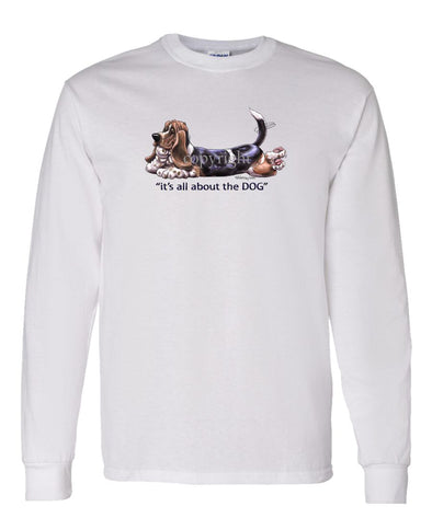 Basset Hound - All About The Dog - Long Sleeve T-Shirt