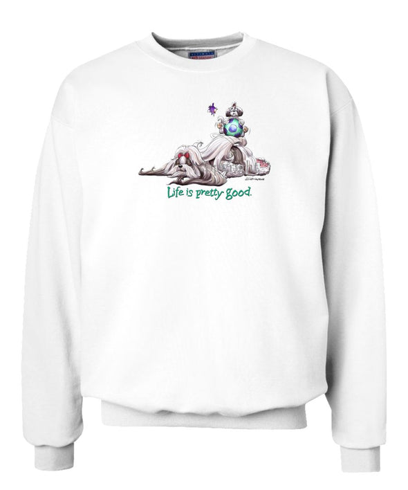 Shih Tzu - Life Is Pretty Good - Sweatshirt