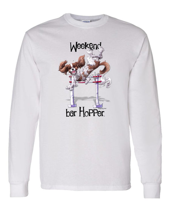 Cavalier King Charles  Blenheim - Weekend Barhopper - Long Sleeve T-Shirt