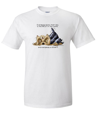 Yorkshire Terrier - Best Dog in the World - T-Shirt