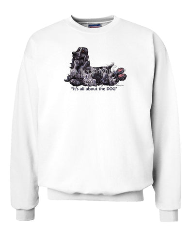 English Cocker Spaniel - All About The Dog - Sweatshirt