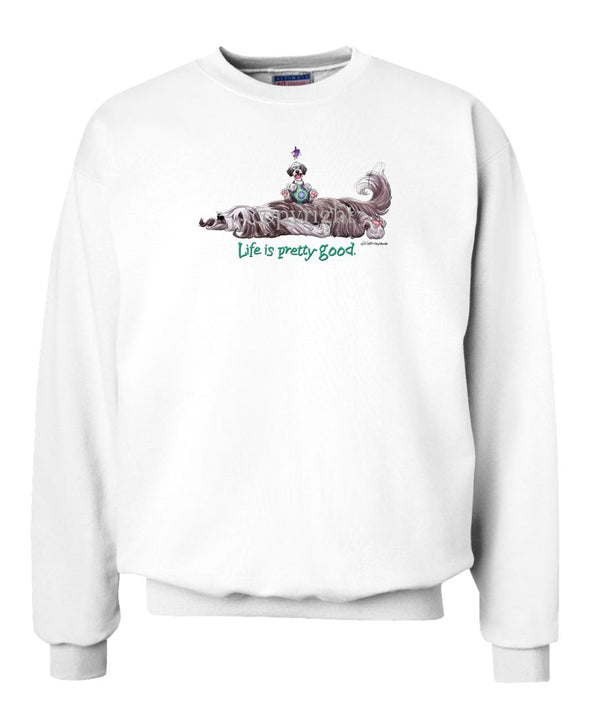 Bearded Collie - Life Is Pretty Good - Sweatshirt