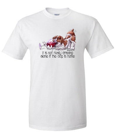 Brittany - It's Not Drinking Alone - T-Shirt