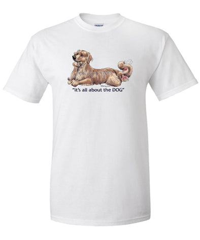 Golden Retriever - All About The Dog - T-Shirt